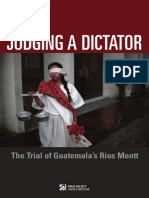 """Judging Dictator Trial Guatemala Rios Montt"". By Open Society Justice Iniciative"