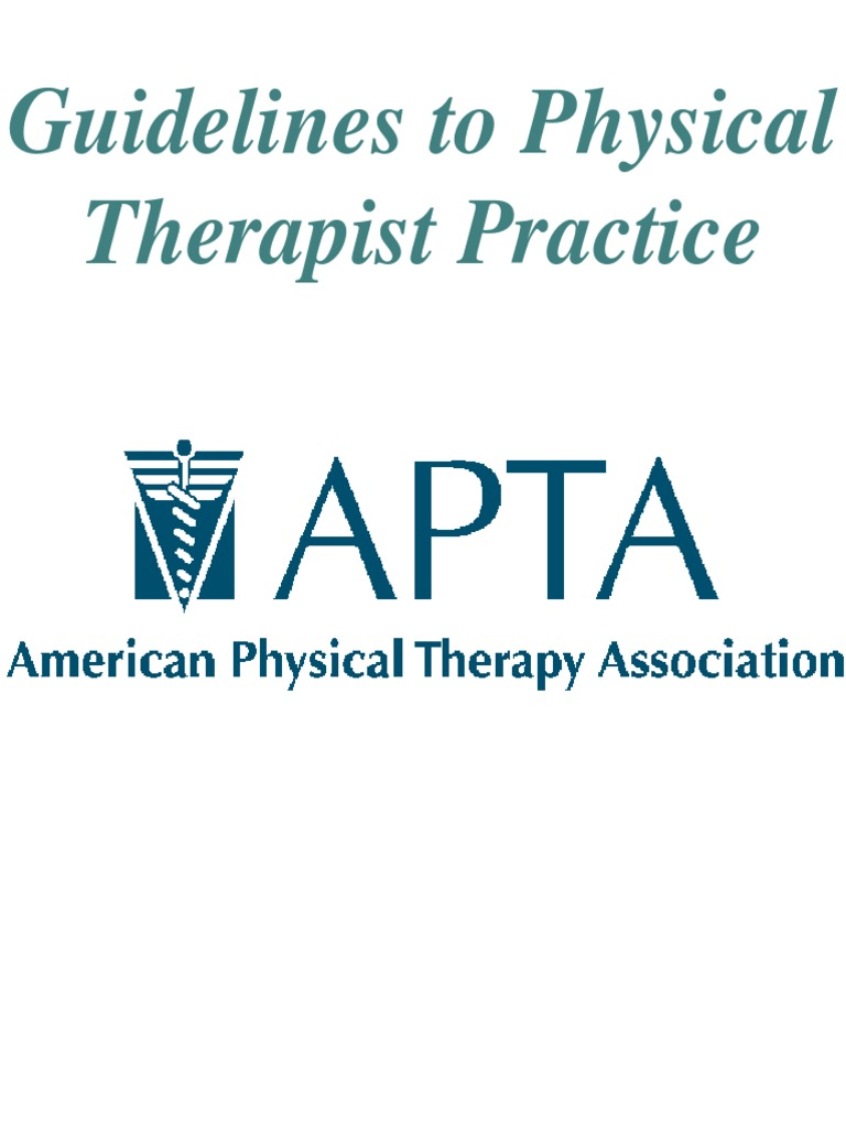 Guidelines to Physical Therapist Practice (APTA)   Physical Therapy ...