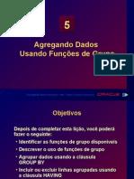 Agregando Dados Usando Funções de Grupo
