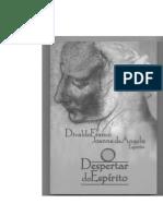 O Despertar Do Espírito (Psicografia Divaldo Pereira Franco - Espírito Joanna de Ângelis)