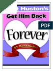 Get Him Back Forever