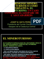 EL PATRIMONIO MINERO. SU USO TURÍSTICO COMO ALTERNATIVA