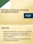 PRACTICA 4 CINETICA DEL DETERIORO DE ALIMENTOS FRESCOS.pptx