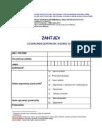 Zahtjev Za Izdavanje Certifikata i Licence Za CR