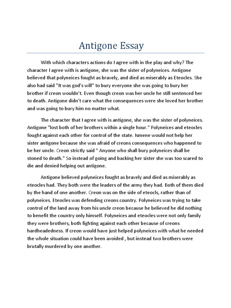 antigones relations essay 1998 – ruby blondell, prose with introduction and interpretive essay antigones: how the antigone legend has endured in western literature, art, and thought.
