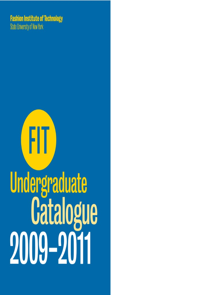 new styles 8cd6a 231fc FIT Undergraduate Catalog 09-11   University And College Admission    Academic Degree