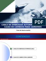 Cable de Embrague Autorregulable y Cajas de Cambios 2