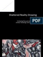 shattered reality drawing