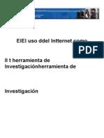 El Uso Del Internet Como Herramienta de Investigacion