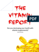 Are you destroying your health with vitamin supplements?