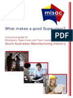 What Makes Good Supervisor