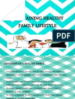 Maintaining Healthy Family Lifestyle