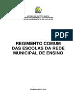 Regimento Comum Das Escolas Da Rede Municipal de Ensino