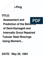 Assessment and Prediction of the Behavior of Dent-damaged and Int