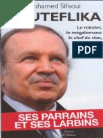 Bouteflika - Ses Parrains Et Ses Larbins