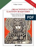 Felipe Lázaro - Conversaciones con Gastón Baquero