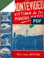 El Montevideo Victima de Piratas Nazis