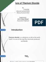 TiO2 Titanium Dioxide Extraction Production project presentation PPT