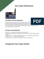 1.Pengertian Dan Fungsi Motherboard