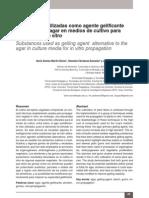 Sustancias Utilizadas Como Agente Gelificante Alternativas Al Agar en Medios de Cultivo Para Propagación in Vitro