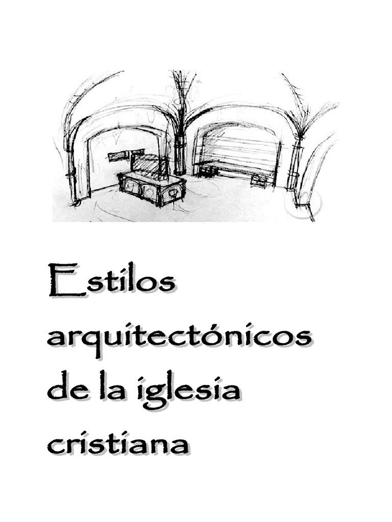 Estilos arquitect nicos de iglesias for Estilos arquitectonicos contemporaneos