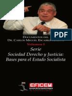 VERSION WEB DOCUMENTOS DEL Dr. CARLOS ESCARRA SERIE SOCIEDAD ESTADO Y JUSTICIA.pdf