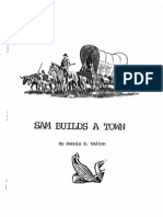 Sam Builds a Town - The Story of Samuel Heighway