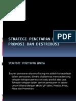 Strategi Penetapan Harga Promosi Dan Distribusi