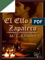 M.L. Rhodes - El Elfo y El Zapatero