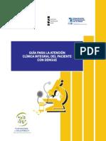 Guía de Atención Clínica Integral Del Paciente Con Dengue 2010