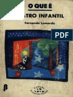 O Que é Teatro Infantil - Fernando Lomardo