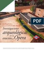 La Plazuela de Los Canos Del Peral - Investigaciones Arqueologicas en La Estacion de Opera