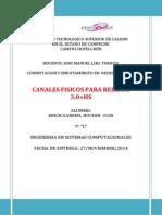 CONMUTACION Y ENRUTAMIENTO EN REDES DE DATOS_CANALES FISICOS PARA RELEASE 3_ERICK GABRIEL HUCHIN_3558.docx