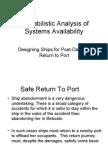 Probabilistic Analysis of Safe Return to Port (Public Version)