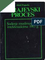 Sarajevski Proces [Suđenje Muslimanskim Intelektualcima 1983. Godine] Abid Prguda [1990] R