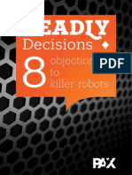 Deadly Decisions [Top 8 Objections to Killer Robots] by Merel Ekelhof, Miriam Stryk [2014]