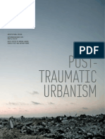 Post-traumatic Urbanism [Ed]by Adrian Lahoud, Charles Rice, Anthony Burke [Architectural Design 2010] R