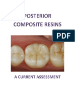 Posterior Composite Resins a Current Assessment