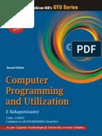 Computer Programming and Utilization, 2:e (GTU June 2011)