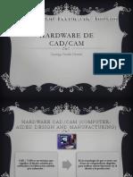 Hardware de Cad Cam