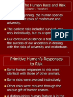 TOPIC 1 - THE HUMAN RACE AND RISK CHAP 1 VAUGHAN.PPT