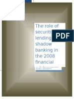 The Role of Securitized Lending and Shadow Banking in the 2008 Financial Crisis