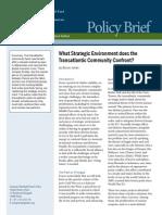 What Strategic Environment does the Transatlantic Community Confront?