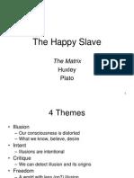 010 Plato Matrix Huxley
