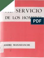 Manaranche, A.-al Servicio de Los Hombres