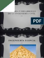 Historia y Desarrollo de La Ingeniería Civil
