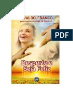 Desperte e Seja Feliz - Divaldo P. Franco(1).pdf