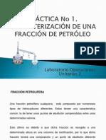 Practica 1 Caracterización de una Fracción de petroleo