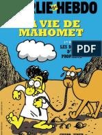 Charlie Hebdo La Vie de Mahomet 1ere Partie Les Debuts d Un Prophete 2013 PDF(1)
