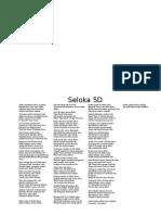 Seloka 5D